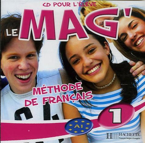 Le Mag'1 Méthode de Français - CD Audio pour l'élève