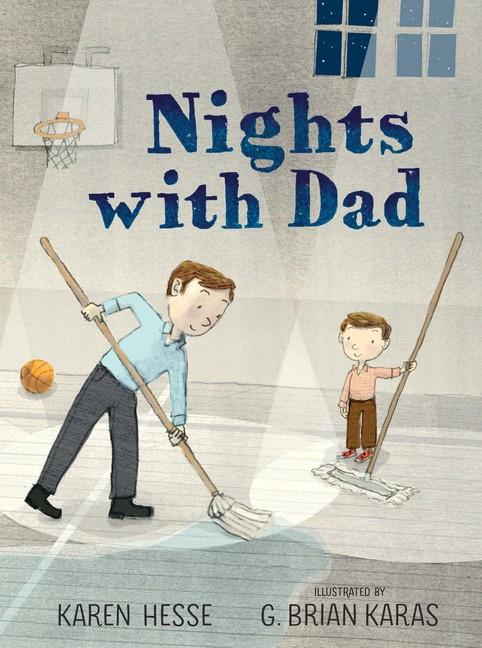 Nights With Dad (Karen Hesse, G. Brian Karas)
