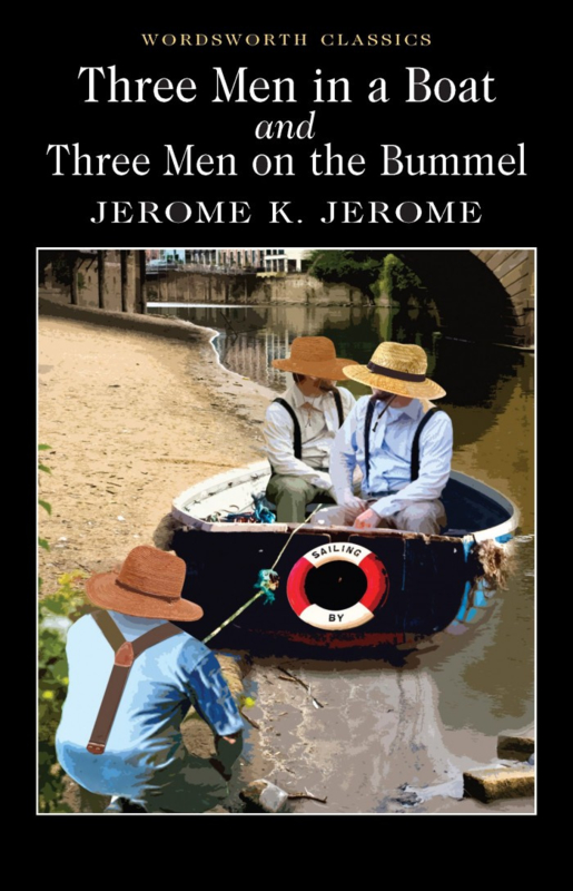 Three Men in a Boat & Three Men on the Bummel (Jerome, J.K.)