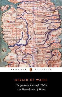 The Journey Through Wales And The Description Of Wales (Gerald Of Wales)