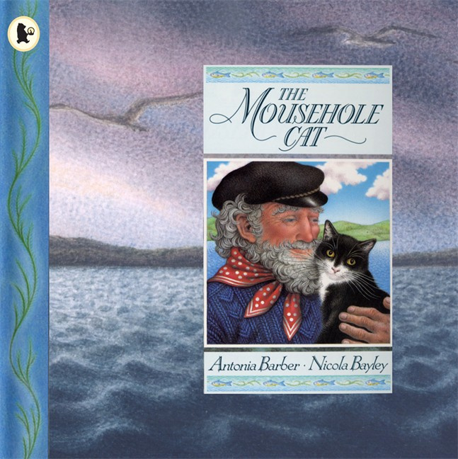 The Mousehole Cat (Antonia Barber, Nicola Bayley)