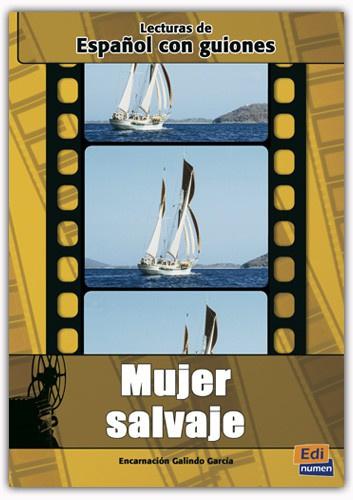 Español con guiones. Mujer salvaje