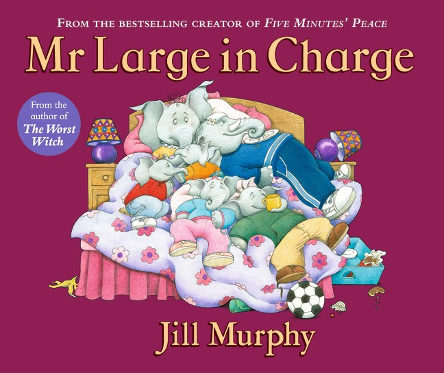 Mr Large In Charge (Jill Murphy)