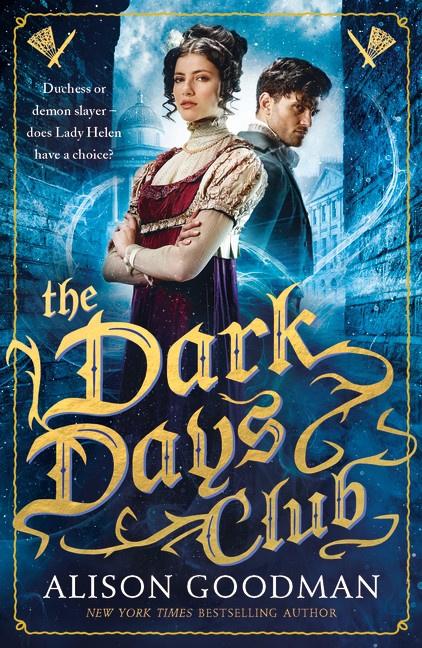 The Dark Days Club (Alison Goodman)