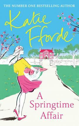 A Springtime Affair (Katie Fforde)