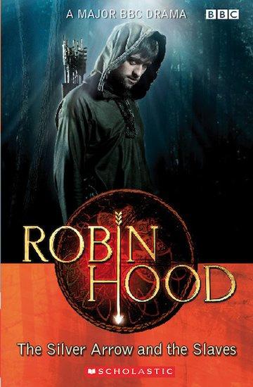 Robin Hood: The Silver Arrow and the Slaves + audio-cd