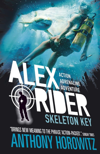 Skeleton Key 15th Anniversary Edition (Anthony Horowitz)