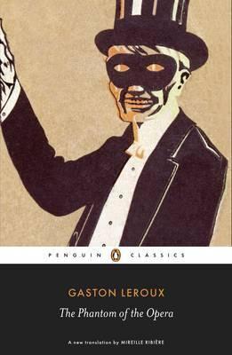 The Phantom Of The Opera (Gaston Leroux)