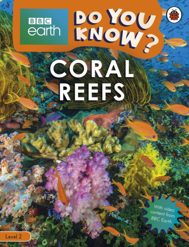 Do You Know? – BBC Earth Coral Reefs