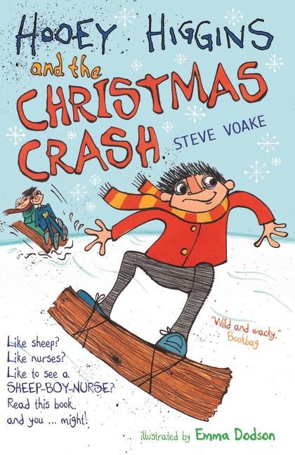 Hooey Higgins And The Christmas Crash (Steve Voake, Emma Dodson)