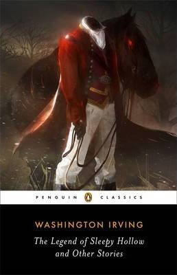The Legend Of Sleepy Hollow And Other Stories (Washington Irving)