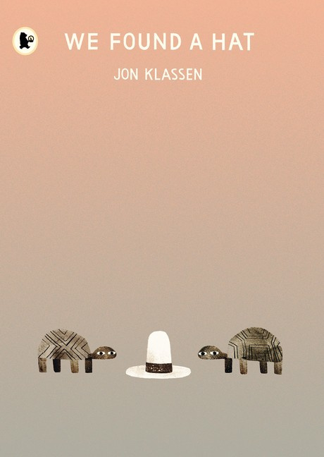 We Found A Hat (Jon Klassen)