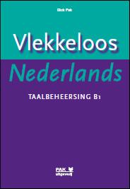 Vlekkeloos Nederlands, Taalbeheersing B1