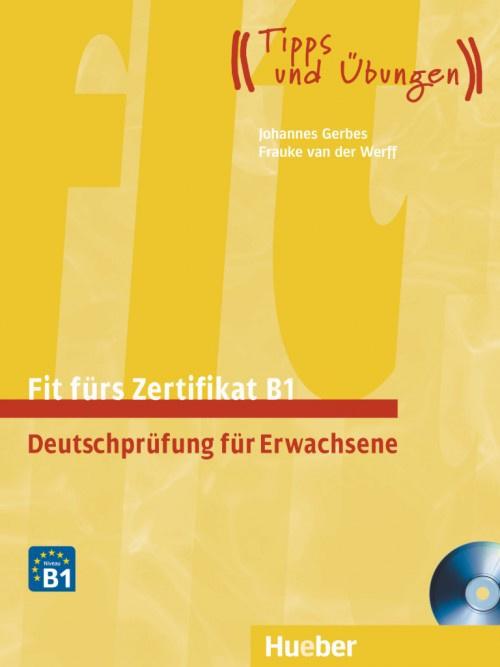 Fit fürs Zertifikat B1 Deutschprüfung voor Volwassenen Leerboek met Audio-CDs