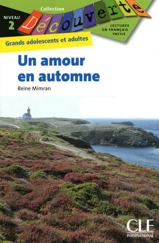 Un amour en automne - Niveau 2 - Lecture Découverte - Livre