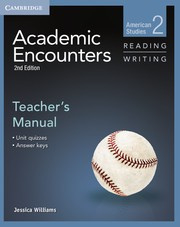 Academic Encounters Second edition Level 2 Teacher's Manual Reading and Writing