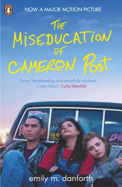 The Miseducation Of Cameron Post (Emily Danforth)