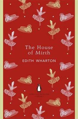 The House Of Mirth (Edith Wharton)