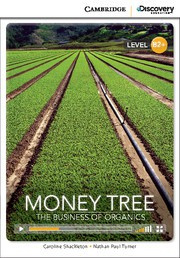 Money Tree: The Business of Organics