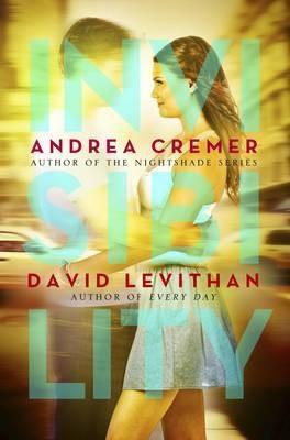 Invisibility (Andrea Cremer, David Levithan)
