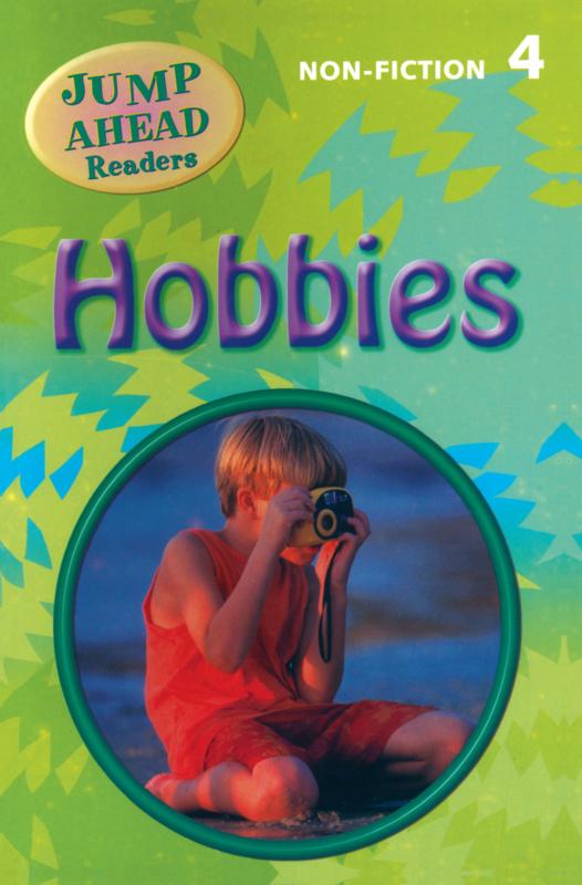 Jump Ahead Readers Level 4 Hobbies Reader