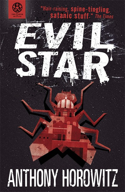 The Power Of Five: Evil Star (Anthony Horowitz)