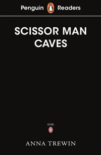 The Scissor-Man Caves