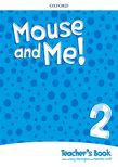 Mouse And Me! Level 2 Teacher's Book Pack