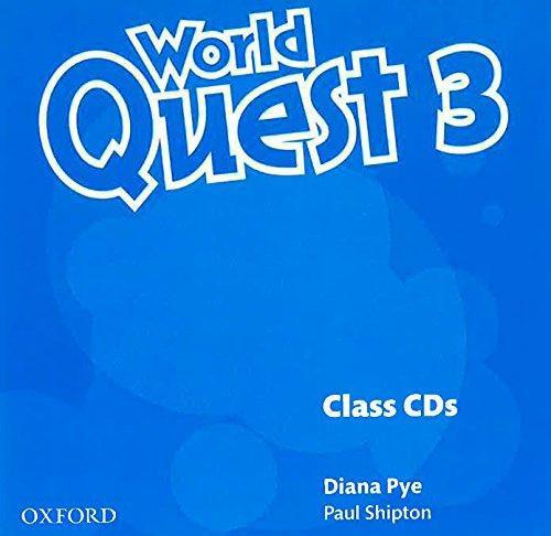 World Quest: 3: Class Audio CDs (3 Discs)
