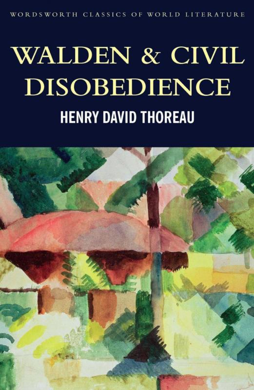 Walden & Civil Disobedience (Thoreau, H. D.)