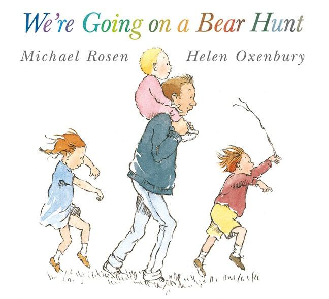 We're Going On A Bear Hunt (Michael Rosen, Helen Oxenbury)