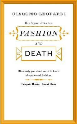 Dialogue Between Fashion And Death (Giacomo Leopardi)