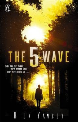 The 5th Wave (book 1) (Rick Yancey)