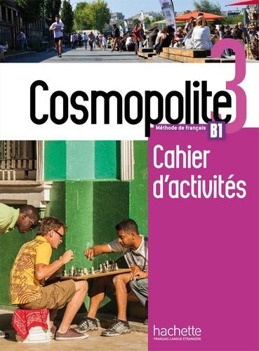 Cosmopolite 3 B1 - Cahier d'activités