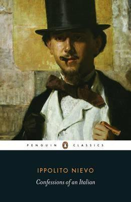 Confessions Of An Italian (Ippolito Nievo)