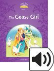 Classic Tales Level 4 The Goose Girl Audio