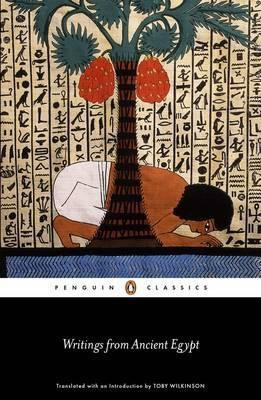 Writings From Ancient Egypt (Toby Wilkinson)