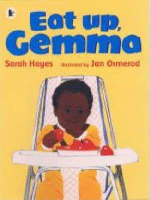 Eat Up, Gemma (Sarah Hayes, Jan Ormerod)