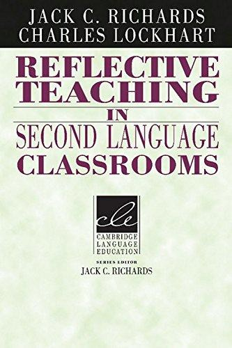 Reflective Teaching in Second Language Classrooms Paperback
