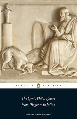The Cynic Philosophers (Diogenes Of Sinope, Lucian, Julian)