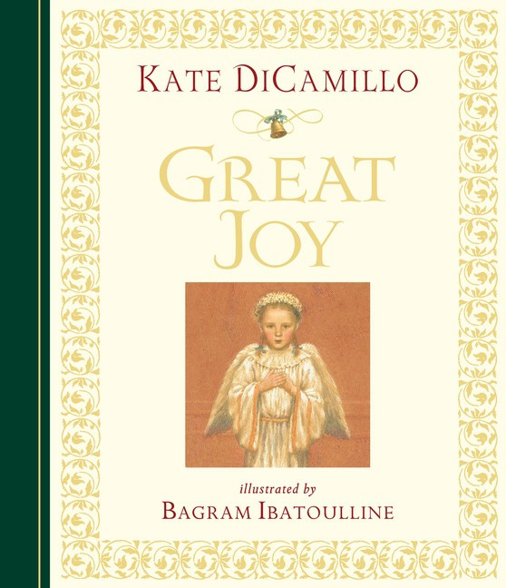 Great Joy Midi Edition (Kate DiCamillo, Bagram Ibatoulline)