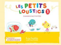 Les Petits Loustics 1 - Cahier d'activités + CD audio