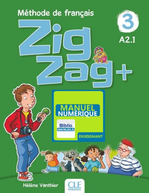 Zigzag + - Niveau 3 - Version numérique enseignant Manuel numérique élève