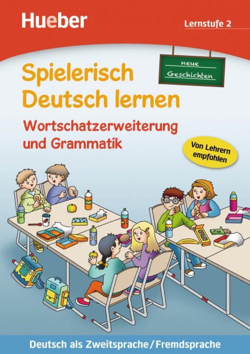 Wortschatzerweiterung en Grammatik – neue Geschichten Buch