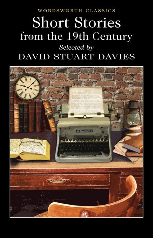 Short Stories from the Nineteenth Century(Davies, D.S.(Ed.))