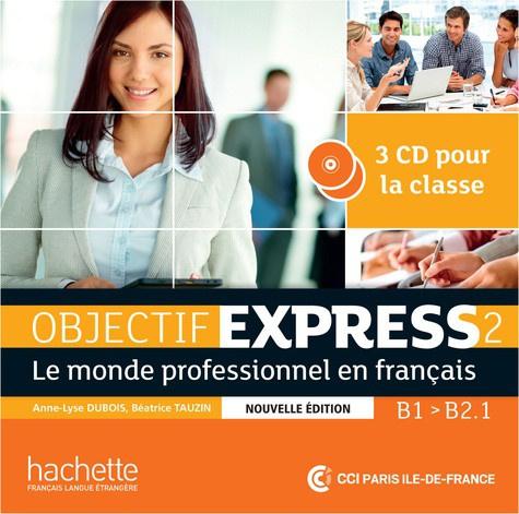 Objectif Express 2 B1 B2.1 - Le monde professionnel en français