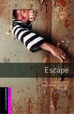 Oxford Bookworms Library Starter Level: Escape