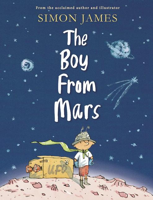The Boy From Mars (Simon James)