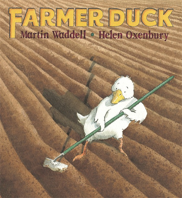 Farmer Duck (Martin Waddell, Helen Oxenbury)