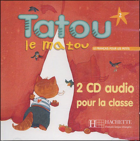 Tatou le Matou 2 - 2 CD audio pour la classe